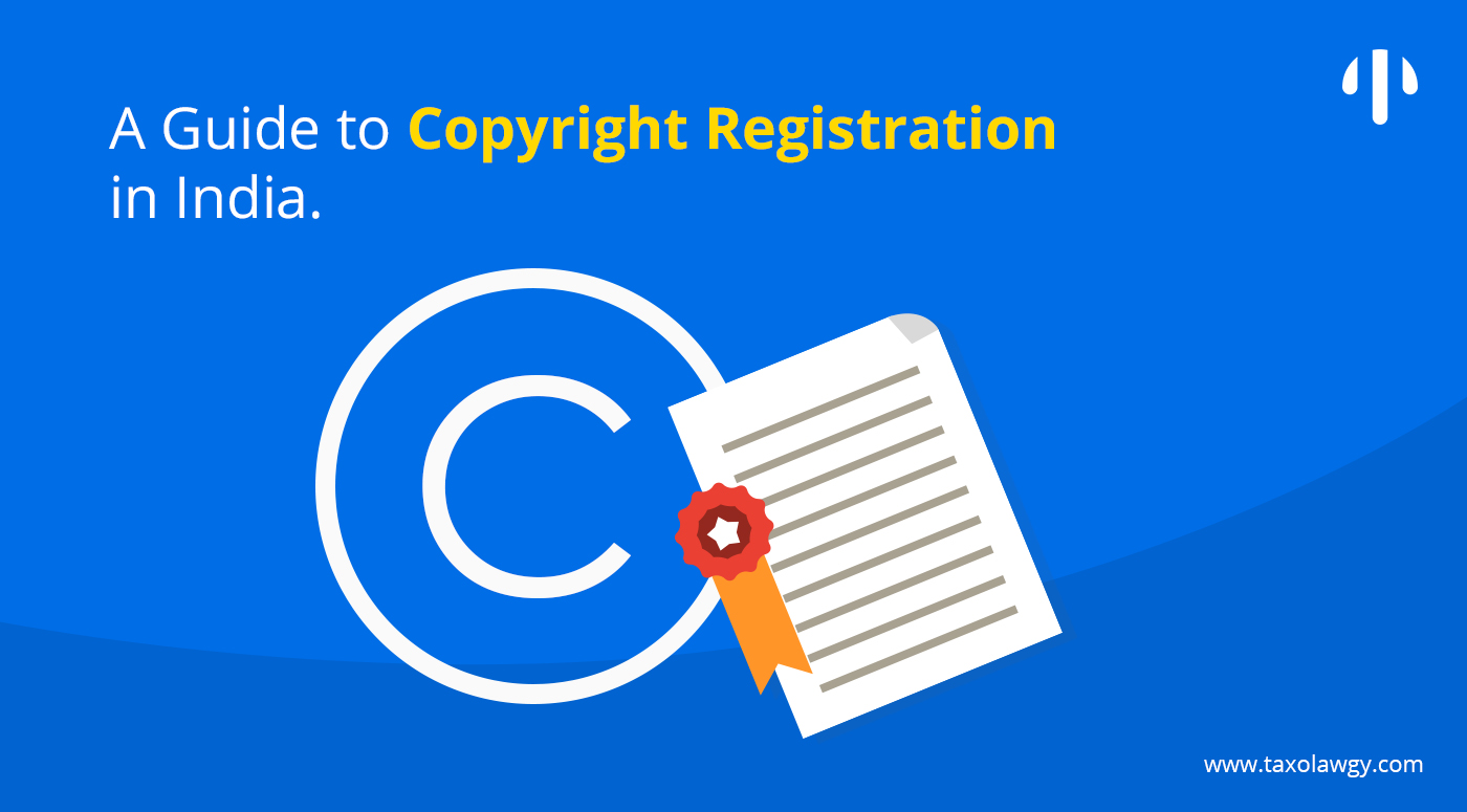 How to register a Copyright in India
