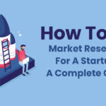 How to do market research for startups