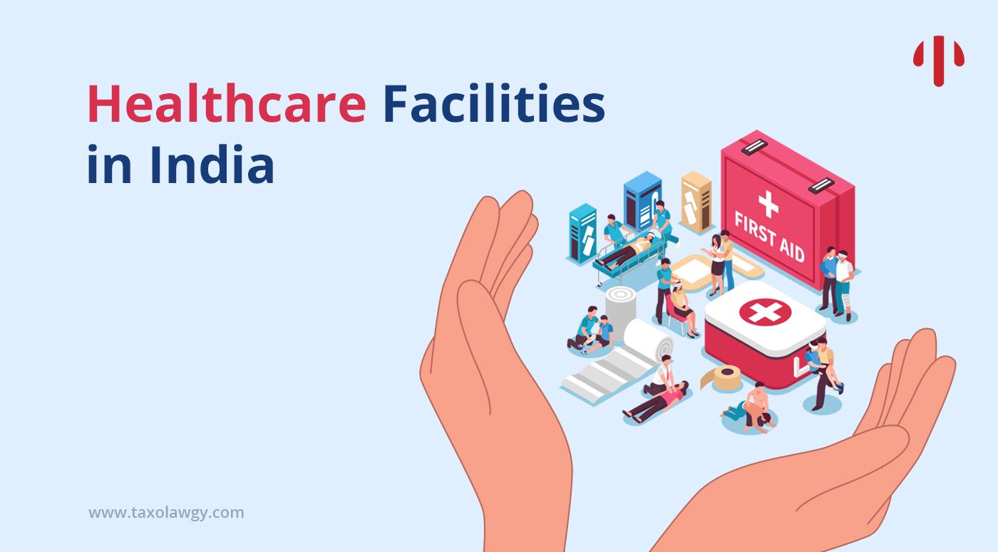 healthcare facilities in India